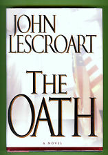 The Oath by John Lescroart 1st edition, 1st printing, signed