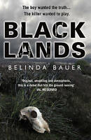 Blacklands by Belinda Bauer, NEW Book, FREE & FAST Delivery, (Paperback)