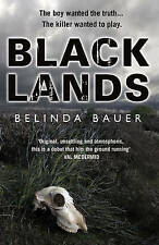 Blacklands, By Belinda Bauer,in Used but Acceptable condition