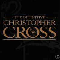 CHRISTOPHER CROSS - DEFINITIVE D/Rem CD 80's/90's *NEW*