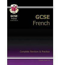 GCSE French Complete Revision & Practice with Audio CD (A*-G Course) by CGP Boo…