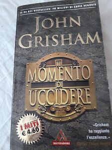 Il momento di uccidere von Grisham, John | Buch