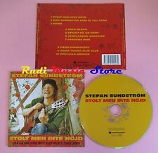 CD STEFAN SUNDSTROM Stolt men inte nojd 2004 NATIONAL NATCD 052(Xs7)no lp mc dvd