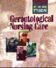 Gerontological Nursing Care, 1e, Tyson RN  MA  EdD, Shirley Rose, Good Book