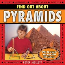 Find Out About Pyramids: With 20 projects and more than 250 pictures