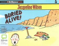 Buried Alive! by Jacqueline Wilson (CD-Audio, 2015)