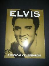 Elvis: A Musical Celebration Elvis Presley