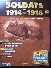 FASCICULE HACHETTE 60 SOLDATS DE 14-18  LA BATAILLE DE CAMBRAI 1917