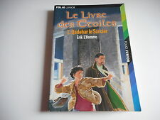 LE LIVRE DES ETOILES. QADEHAR LE SORCIER 1 - ERIK L'HOMME