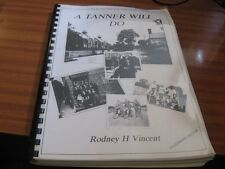 A TANNER WILL DO BY RODNEY H VINCENT WOOD DITTON CAMBRIDGESHIRE