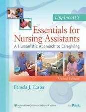 Lippincott's Essentials for Nursing Assistants: A Humanistic Approach to