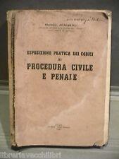ESPOSIZIONE PRATICA DEI CODICI DI PROCEDURA CIVILE E PENALE Franco Acquaroli di