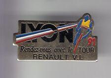 RARE PINS PIN'S .. VELO CYCLISME CYCLING TOUR DE FRANCE 91 LYON RENAULT V.I ~DF