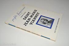 █ Pierre Ladoué SAINT JEAN-MARIE VIANNEY 1943 Profils Franciscains █