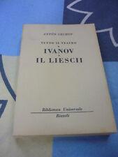 Tutto il teatro Ivanov il Liescii Anton Cechov