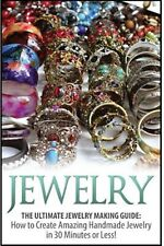 Jewelry Ultimate 2 in 1 Jewelry Making Box Set Book 1 Jewe by Lombardo Haley