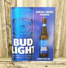 Bud Light Beer Famous Among Friends Brewed Since 1982 Bottle Blue Metal Tin Sign