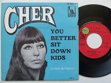 Cher – You Better Sit Down Kids   Liberty – LIF 66261 F FRANCE