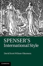 Spenser's International Style by David Scott Wilson-Okamura (2013, Hardcover)