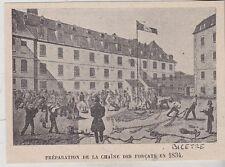 1901  --  BICETRE  PREPARATION DE LA CHAINE DES FORCATS EN 1834   BAGNE   3I684