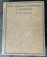 Early Domestic Architecture of Connecticut Frederick Kelly 1st edition 3rd print