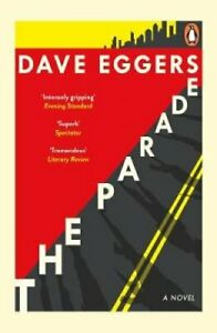 The Parade by Dave Eggers 9780241986271 | Brand New | Free UK Shipping