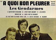 MFD IN CANADA 1969 FRENCH QUEBEC POP ROCK LES GENDARMES : A QUOI BON PLEURER