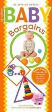 Baby Bargains : Secrets to Saving 20% to 50% on Baby Furniture, Equipment, Cloth
