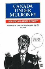Canada Under Mulroney: An End-of-term Report