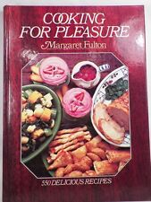 Cooking for Pleasure Cookbook by Margaret Fulton 550 Delicious Recipes