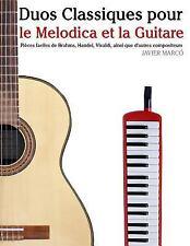 Duos Classiques Pour le Melodica et la Guitare : Pièces Faciles de Brahms,...