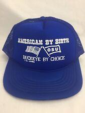 cfcfbccbb1e Vintage OSU Snapback Ohio State American By Birth Buckeye Choice Trucker Hat  Cap