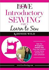 Love Sewing Introductory Sewing: Part 1 Learn to Sew by Denise Wild [DVD]