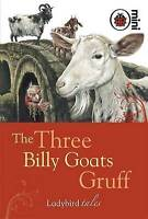 The Three Billy Goats Gruff: Ladybird Tales, Ladybird, Very Good Book