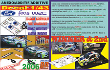 ANEXO DECAL 1/43 FORD FOCUS GRONHOLM & HIRVONEN R.TURKEY 2006 WINNER  & 2nd (01)