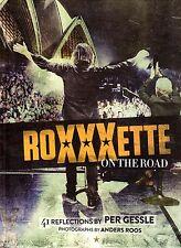 Buch Roxette Roxxxette On The Road, Photobook, 2016 Per Gessle Marie Fredriksson