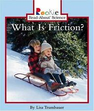 Rookie Read-About Science Ser. Physical Science Ser.: What Is Friction? by...