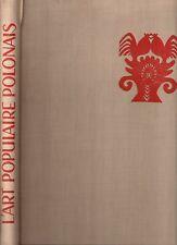 L'ART POPULAIRE POLONAIS I. CZARNECKA 1957 FOLKLORE POLOGNE ETHNOLOGIE