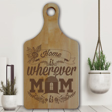 Home is wherever Mom is- Mother's Day gifts-Engraved cheese board-Gift for Mom