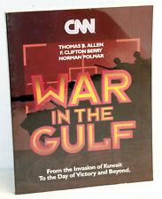 Allen / Berry / Polmar - WAR IN THE GULF - From the Invasion of Kuwait
