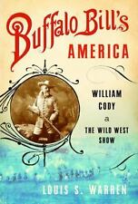 Buffalo Bill's America: William Cody and the Wild West Show-ExLibrary