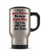 Taza de viaje-un profesor de música im porque Super héroe no es un funcionario título del puesto