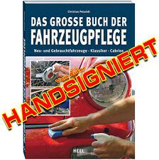 Das große Buch der Fahrzeugpflege, Christian Petzoldt, Neu & Handsigniert, Auto