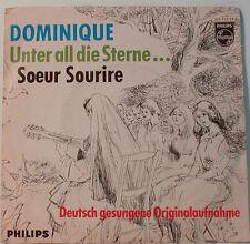 "DOMINIQUE - UNTER ALL DIE STERNE ... SOEUR SOURIRE - PHILIPS  [F137] 7""SINGLES"