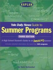 Kaplan Yale Daily News Guide to Summer Programs, Third Edition Yale Daily News,