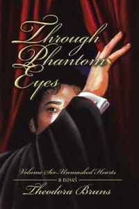 NEW Through Phantom Eyes Volume 6 Unmasked Hearts (of the Opera) Paperback SIGND