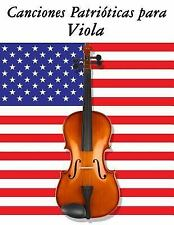 Canciones Patrióticas para Viola : 10 Canciones de Estados Unidos by Uncle...