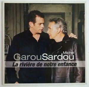 MICHEL SARDOU & GAROU : LA RIVIERE DE NOTRE ENFANCE ♦ CD SINGLE PROMO ♦