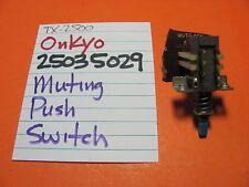 ONKYO 25035029 MUTING PUSH SWITCH TX-2500 TX-4500 RECEIVER
