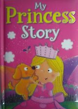 My Princess Story Colourful Padded Early Reading Hardback Book